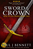 Sword of the Crown (Heir to the Crown Book 2)