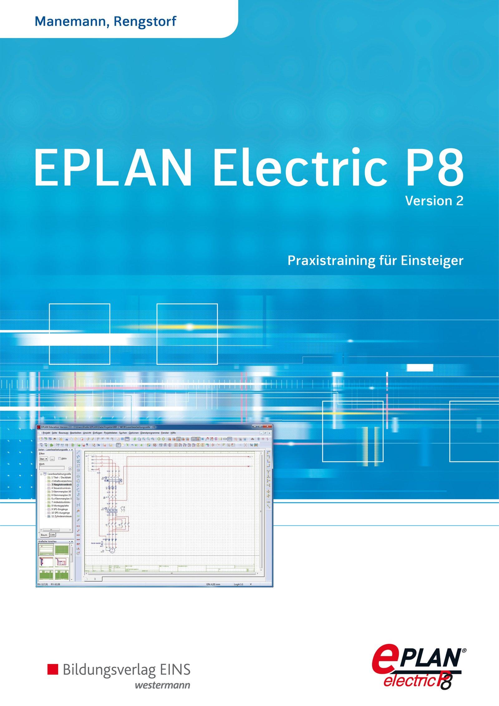 EPLAN electric P8 - Version 2: Praxistraining für Einsteiger: Schülerband