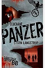 Codename Panzer (Sabotage Group BB Book 2) Kindle Edition