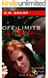 OFF-LIMITS HOTWIFE: SHARED FOR THE FIRST TIME (FIRST TIME INTERRACIAL CUCKOLD Book 2)