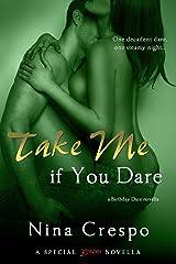 Take Me if You Dare (A Birthday Dare Novella Book 1) Kindle Edition