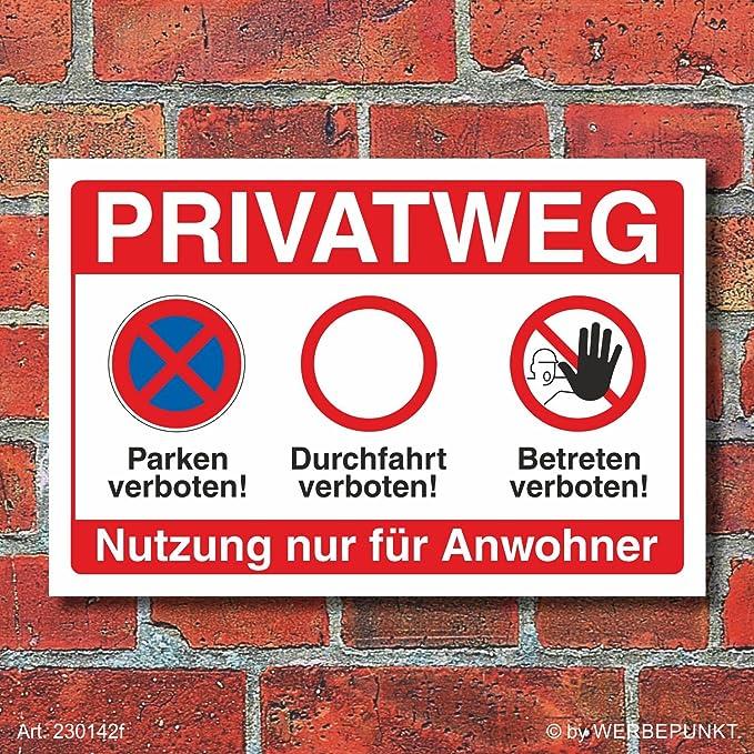 Schild Privatweg Durchfahrt verboten Hinweisschild 3 mm Alu-Verbund