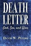 Death Letter: God, Sex, and War