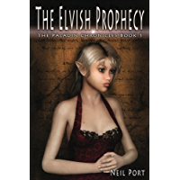 The Elvish Prophecy (The Paladin Chronicles Book 1)