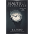 Beautiful Entourage (Beautiful Entourage #1) (English Edition)