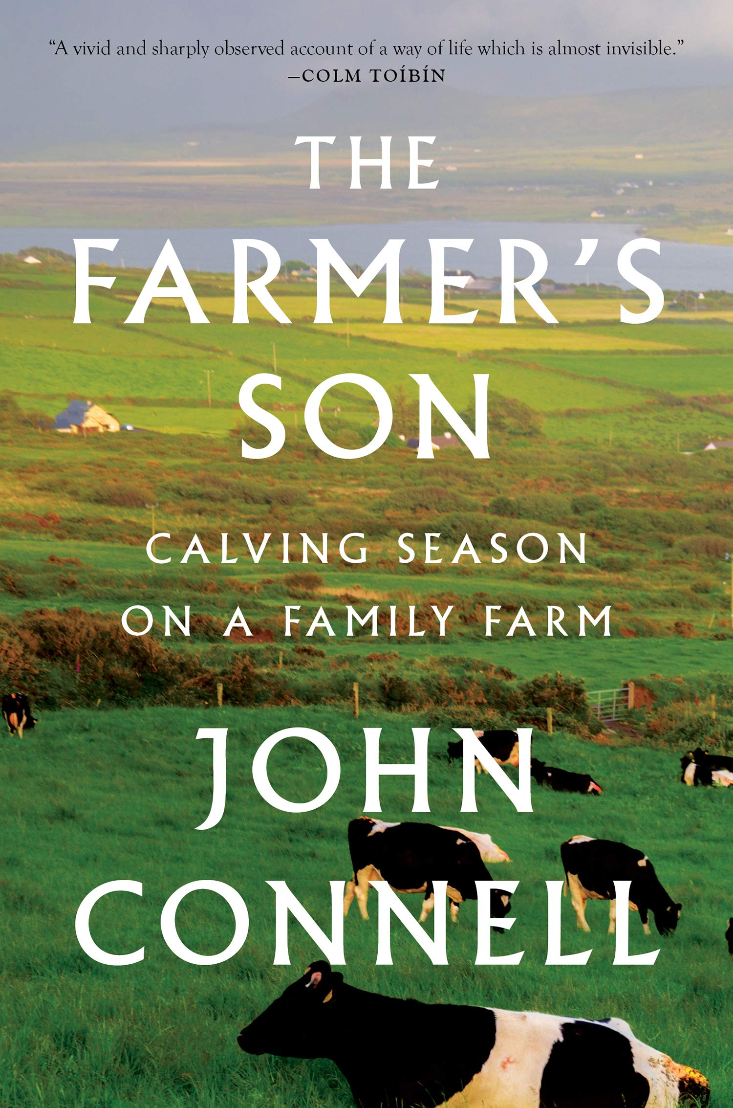 The Farmer S Son Calving Season On A Family Farm Connell John 9781328577993 Amazon Com Books