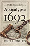 Apocalypse 1692: Empire, Slavery, and the Great
