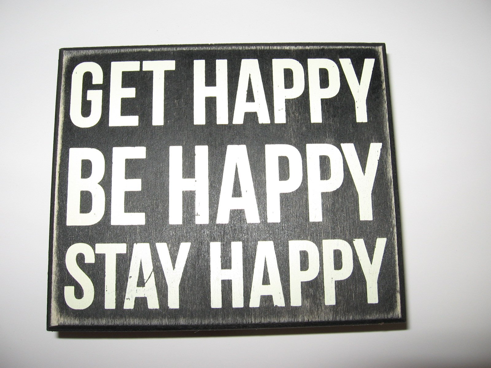 Finds and Furnishings Get Happy Be Happy Stay Happy Wooden Box Sign Wall Plaque Home Decor Wall Art College Dorm Room Decoration Inspirational Quotes Motivational Sign Teen Gift
