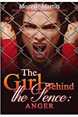 Girl Behind the Fence: Anger Kindle Edition
