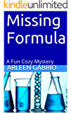 Missing Formula: A Fun Cozy Mystery (Mike and Peter FBI Agents Book 14)