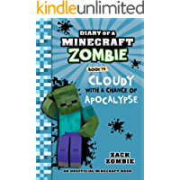 Minecraft Books: Diary of a Minecraft Zombie Book 14: Cloudy with a Chance of Apocalypse