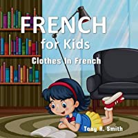 French For Kids: Clothes In French (Kids Can