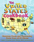 The United States Cookbook: Fabulous Foods and Fascinating Facts From All 50 States