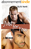 Just for You (Tome 1) - Séisme