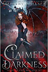Claimed by Darkness (Dynasty of Blood Saga Book 2) Kindle Edition