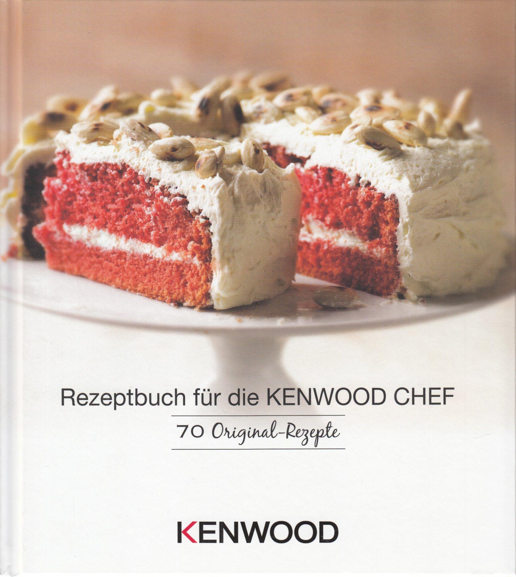 Rezeptbuch für die KENWOOD CHEF . 70 Original-Rezepte: Amazon.de ...