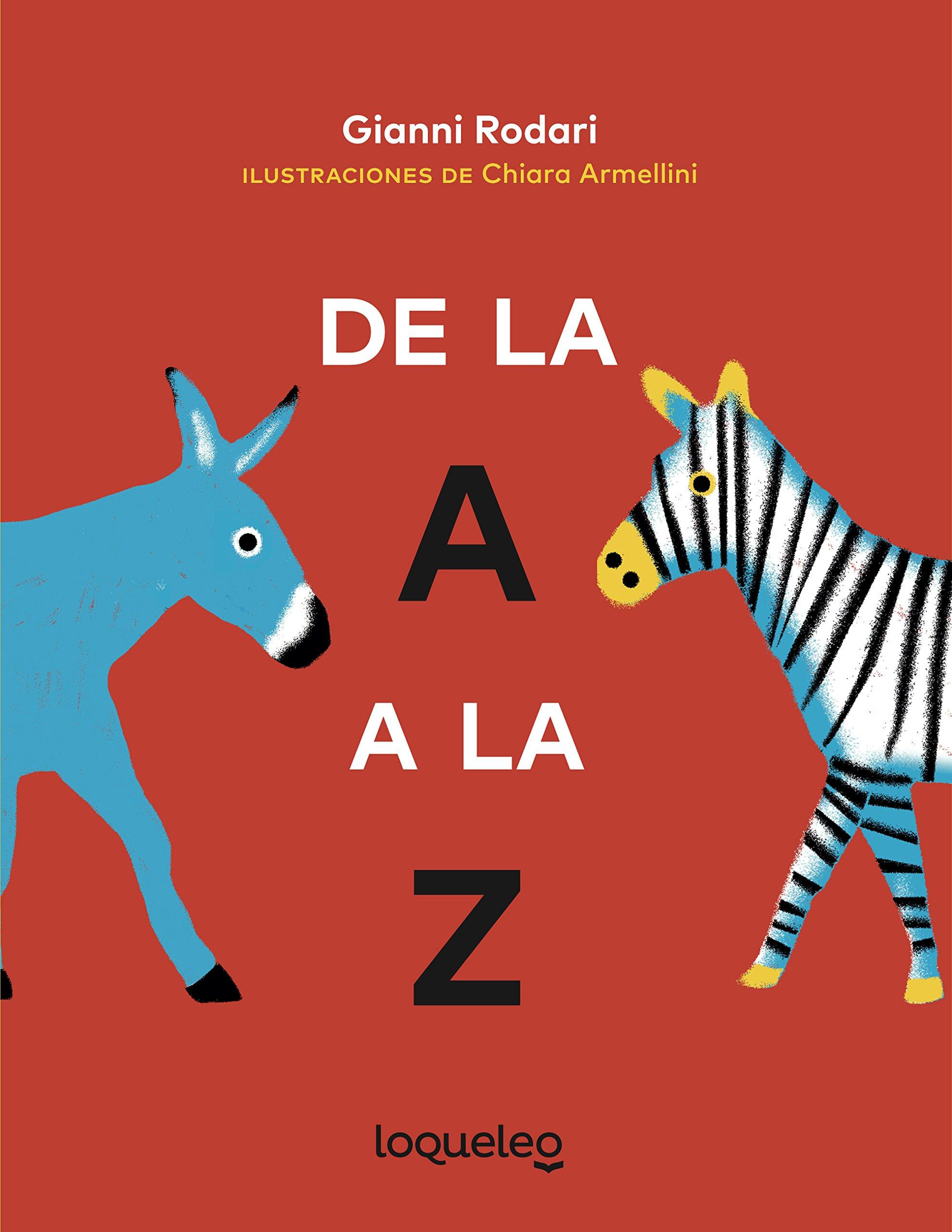 De la A a la Z: Amazon.es: Rodari, Gianni: Libros