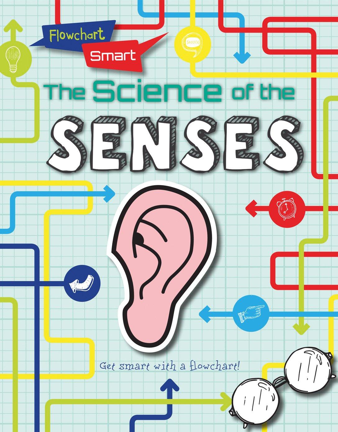The Science of the Senses (Flowchart Smart) ebook