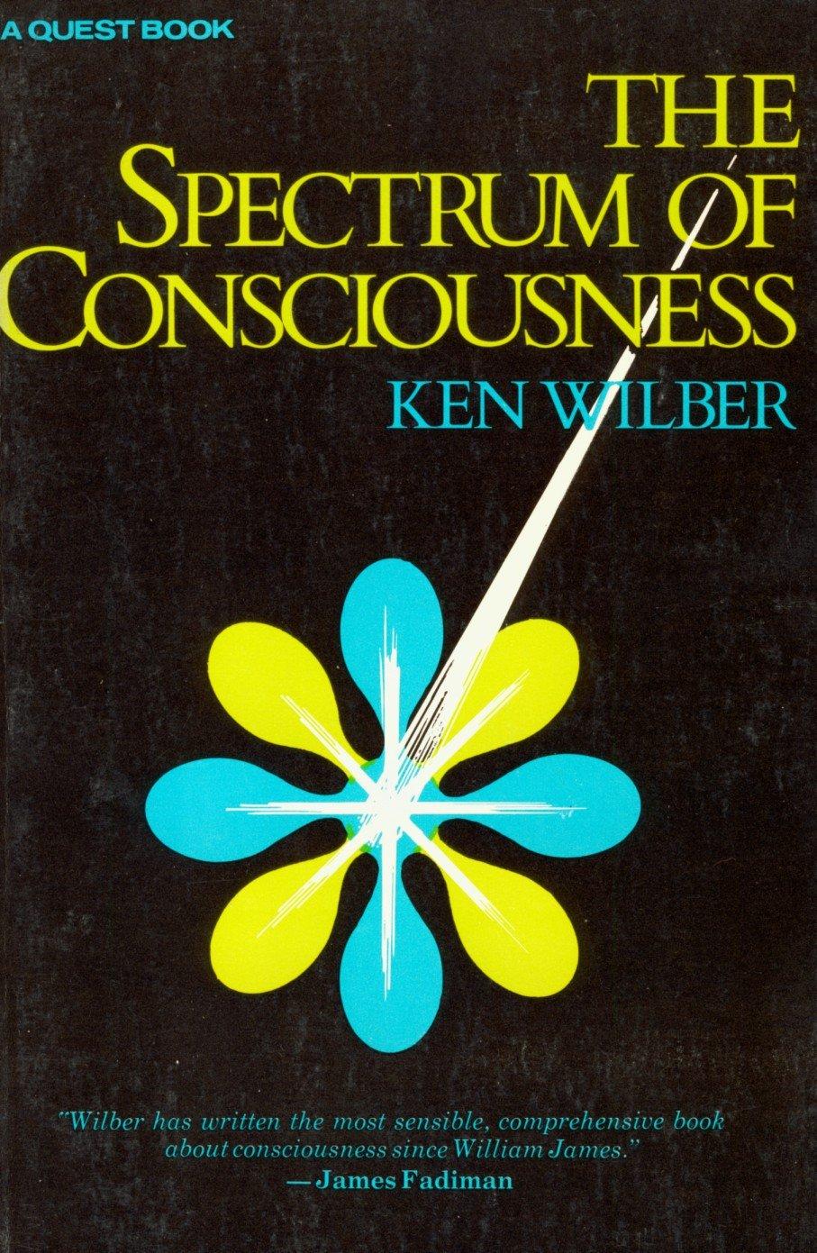 Spectrum of Consciousness, Wilber, Ken