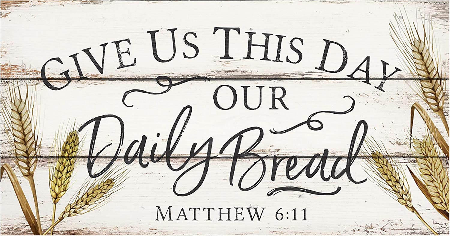 P. Graham Dunn Give Us This Day Our Daily Bread Wheat White 20 x 10.5 Wood Pallet Wall Plaque Sign