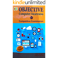 Objective Computer Awareness: for Competitive examinations
