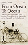 From Ocean To Ocean: Across Australia On A Bicycle