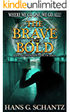 The Brave and the Bold: Book 3 of The Hidden Truth