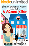 Cozy Mystery: A Scone Killer (The Sweet Senses Cozy Mystery series Book 1)