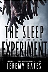 The Sleep Experiment: An edge-of-your-seat psychological thriller (World's Scariest Legends Book 2) Kindle Edition