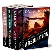 Leine Basso Thriller Series, Vol. 2: Cargo, The Last Deception, Dark Return, Absolution...