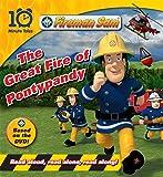 Fireman Sam: Great Fire of Pontypandy (10 Minute Tales)