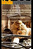 Codice di pratica professionale per il restauro delle fronti esterne degli edifici - 1