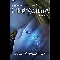 Cheyenne: A Timeless Paranormal Romance (Timeless #1) (A Timeless Series Novel)