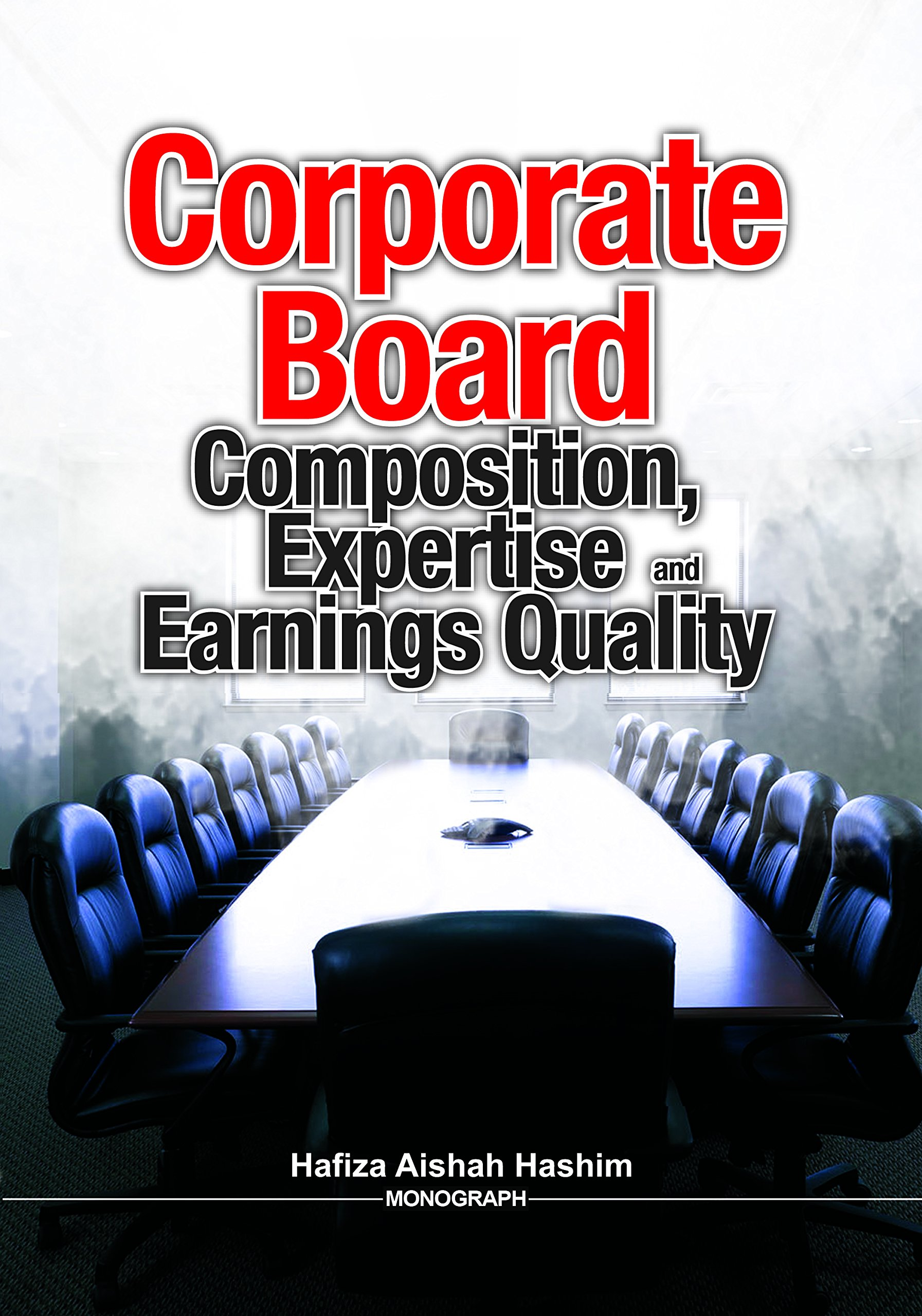 Read Online CORPORATE BOARD: COMPOSITION, EXPERTISE AND EARNINGS QUALITY PDF