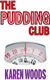 "The Pudding Club: ""Manchester's answer to Martina Cole"""