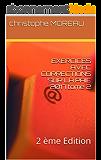 EXERCICES AVEC CORRECTIONS SUR LA PAIE 2017 tome 2: 2 ème Edition