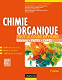 Chimie organique - 2e éd - Tout le cours en fiches: Tout le cours en fiches (+ site compagnon)