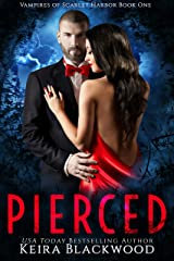 Pierced: A Wolf Shifter & Vampire Paranormal Romance (The Vampires of Scarlet Harbor Book 1) Kindle Edition