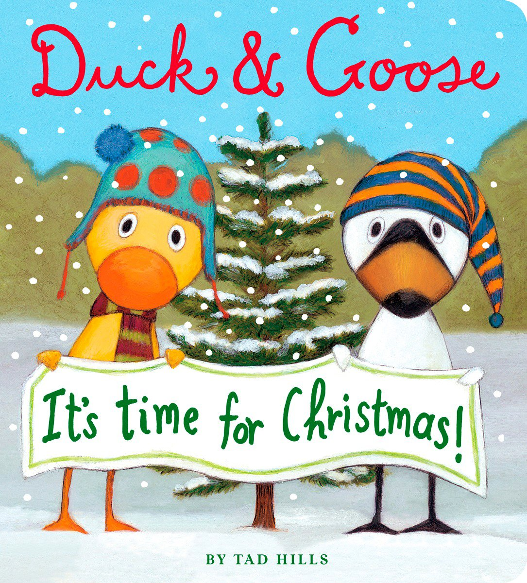 Duck and Goose it\'s Time for Christmas: Tad Hills: 9781910126608 ...