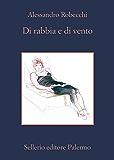 Di rabbia e di vento (Le avventure di Carlo Monterossi)
