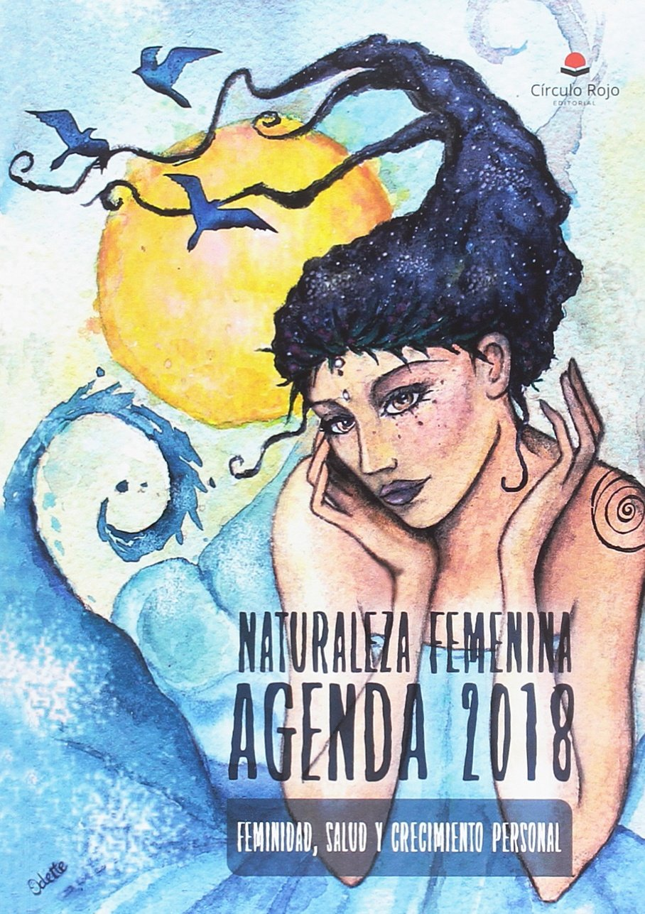 Agenda naturaleza femenina 2018: 9788491754312: Amazon.com ...