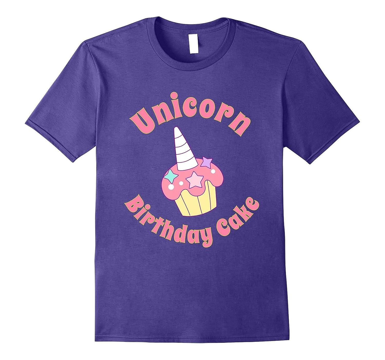 Cute Unicorn Birthday Cake Shirt Tj Theteejob