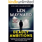 Deadly Ambitions (DCI Jack Callum Mysteries Book 4)