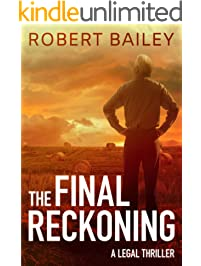 The Final Reckoning (McMurtrie and Drake Legal Thrillers Book 4)