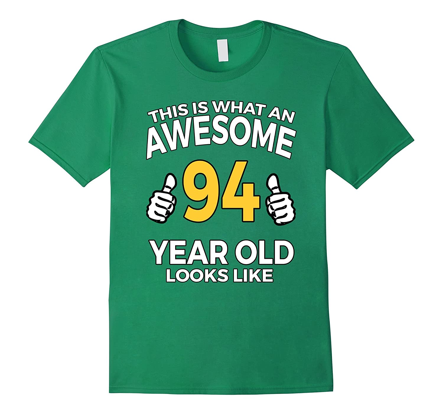 94 Year Old Birthday Gifts T Shirt For A Senior Man Or Woman TH