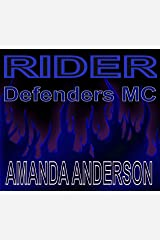 Rider (Defenders MC Book 3) Kindle Edition