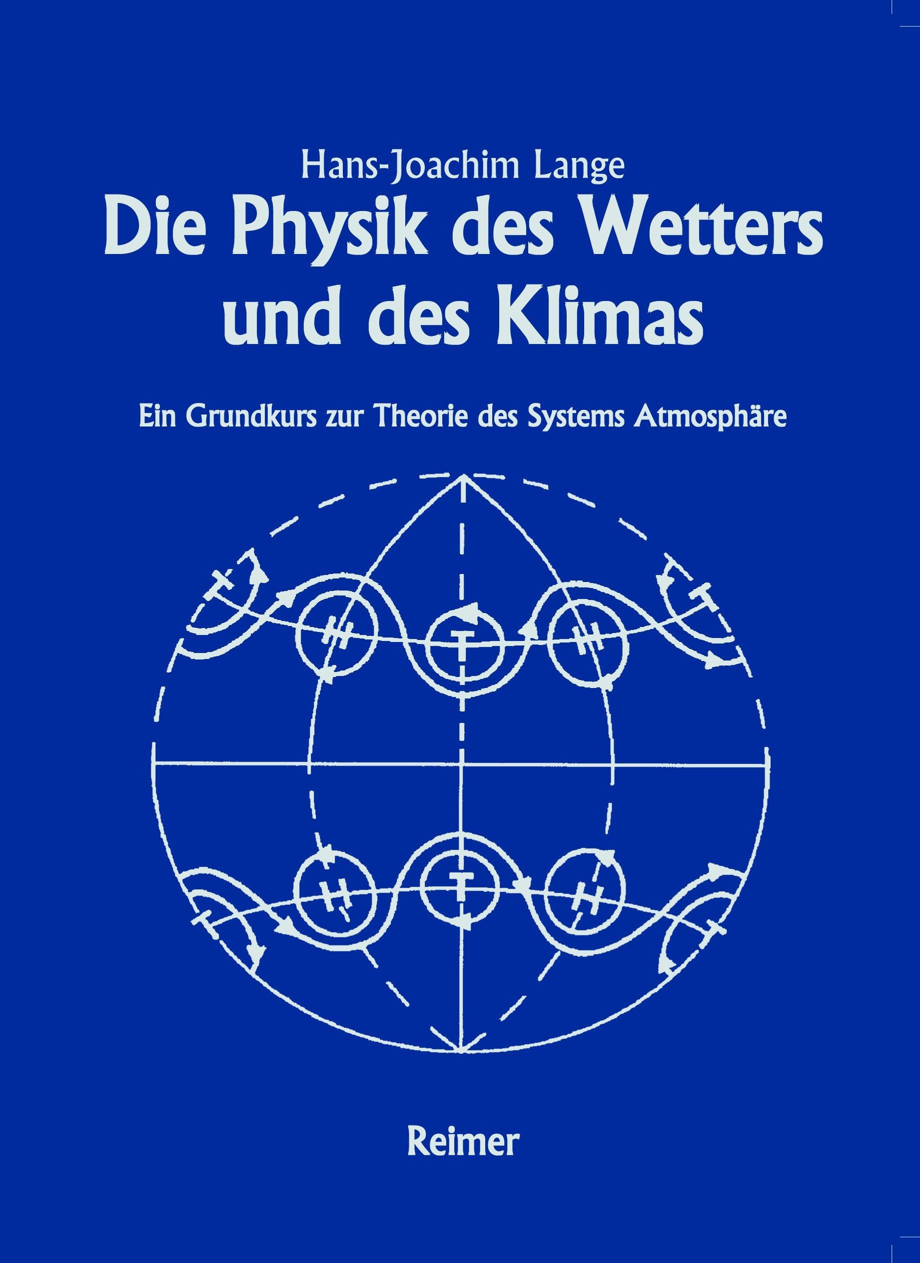 Die Physik des Wetters und des Klimas