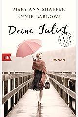 Deine Juliet: Roman (German Edition) Kindle Edition