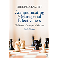 Communicating for Managerial Effectiveness: Challenges   Strategies   Solutions