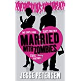 Married with Zombies (Living with the Dead, Book 1)